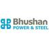 Bhushan Power & Steel